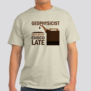 Geophysicist Fueled By Chocolate Light T-Shirt