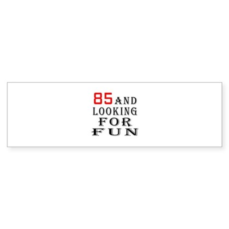 100 and looking for fun Sticker (Bumper 50 pk)