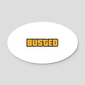 BUSTED Oval Car Magnet