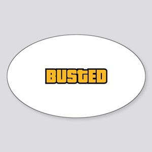 BUSTED Sticker (Oval)