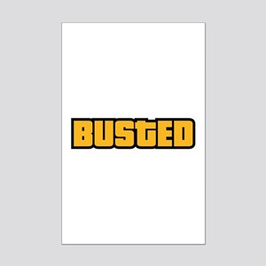 BUSTED Mini Poster Print