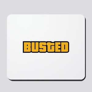 BUSTED Mousepad