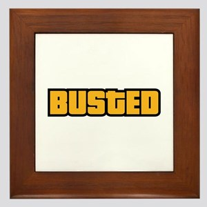 BUSTED Framed Tile