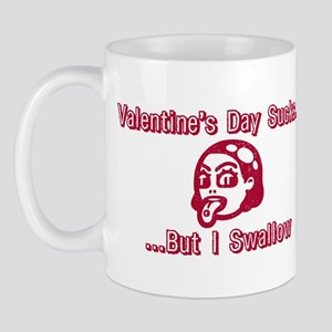 Valentine's Day Sucks But I S Mug