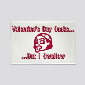 Valentine's Day Sucks But I S Rectangle Magnet