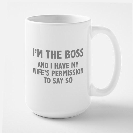 I'm The Boss Large Mug