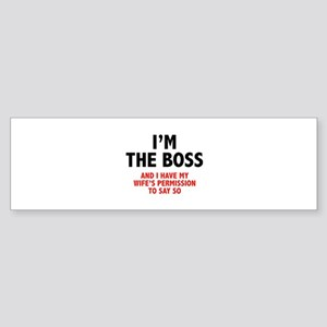 I'm The Boss Sticker (Bumper)