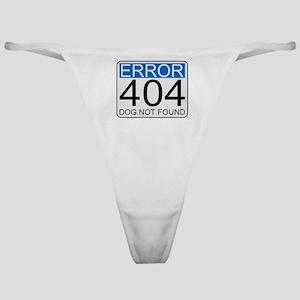 Error 404 - Dog Not Found Classic Thong
