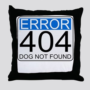 Error 404 - Dog Not Found Throw Pillow