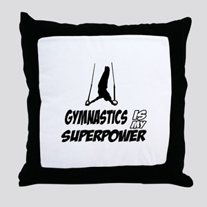 Gymnastics is my Superpower Throw Pillow