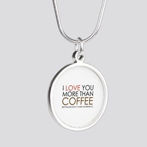 I love You More Than Coffee Silver Round Necklace