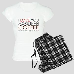 I love You More Than Coffee Women's Light Pajamas