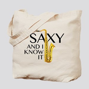 Saxy And I Know It Tote Bag