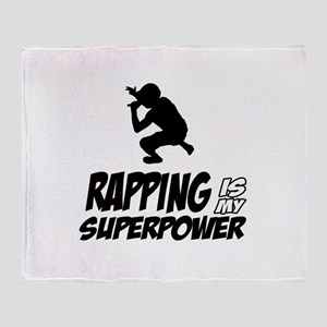 Rapping is my Superpower Throw Blanket