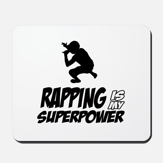 Rapping is my Superpower Mousepad