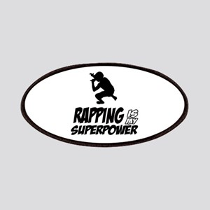 Rapping is my Superpower Patches