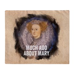 Much Ado About Mary Throw Blanket