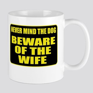 Beware Of The Wife Mug