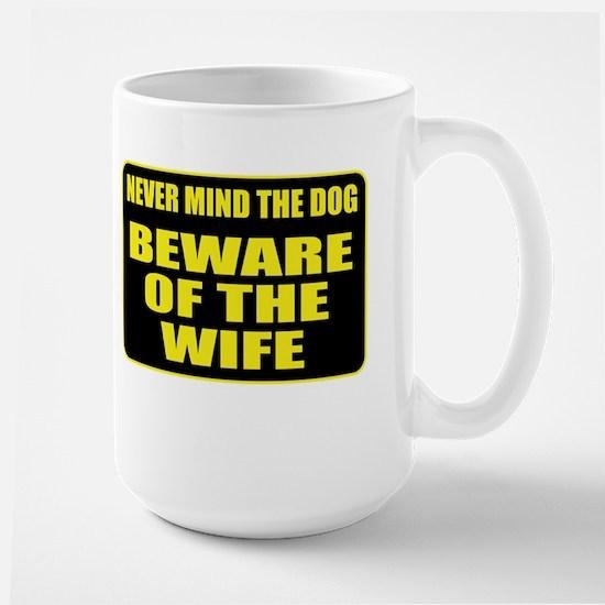 Beware Of The Wife Large Mug