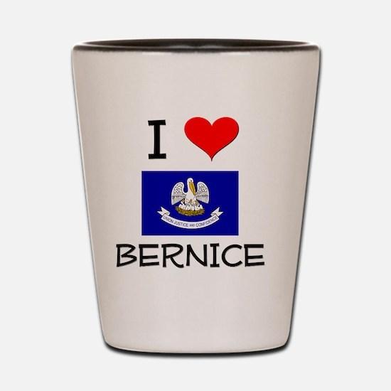 I Love BERNICE Louisiana Shot Glass