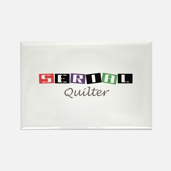 Serial Quilter Rectangle Magnet