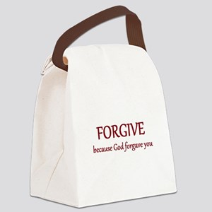 Forgive because God forgave you Canvas Lunch Bag