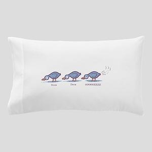 Duck Duck Gooz Pillow Case