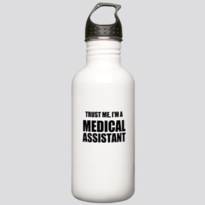 Trust Me, Im A Medical Assistant Water Bottle