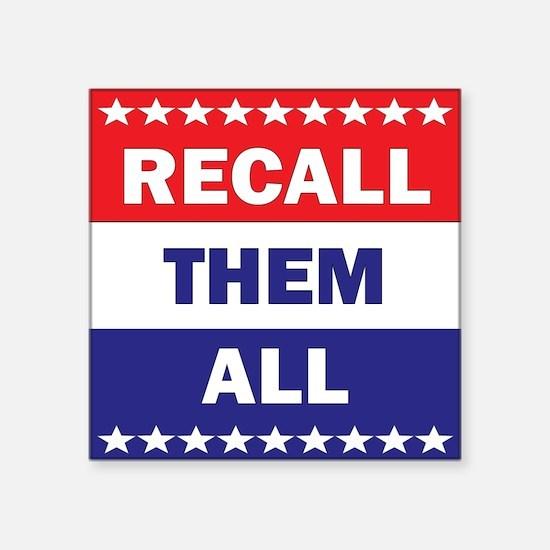Recall them All 3x3 Square Sticker