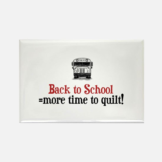 Back to School - Time to Quil Rectangle Magnet