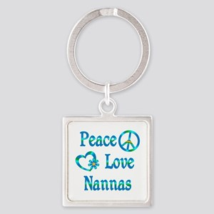 Peace Love Nannas Square Keychain