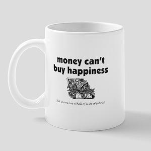 Money Can't Buy Happiness - F Mug