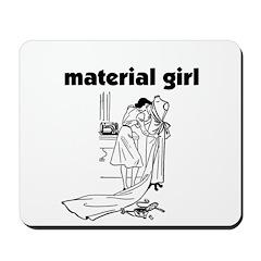 Material Girl - Sewing Mousepad