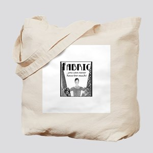 Fabric - Never Too Much Tote Bag