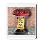 Will Work For Manure Mousepad