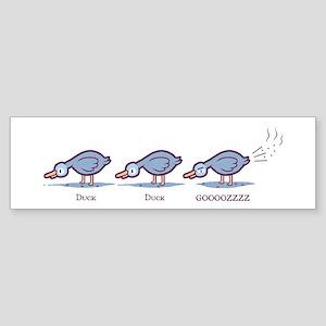 Duck Duck Gooz Bumper Sticker