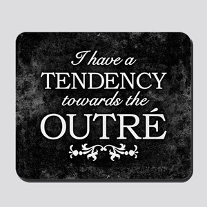 Tendency Towards The Outre Mousepad