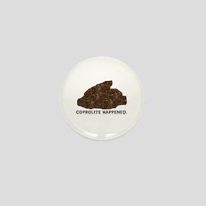 Coprolite Happened -- Mini Button (10 pack)