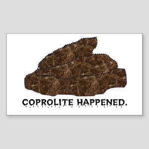 Coprolite Happened -- Rectangle Sticker