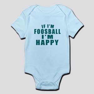 If I Am Foosball I Am Happy Baby Light Bodysuit