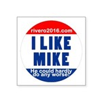 I Lke Mike (rvero 2016) Sticker