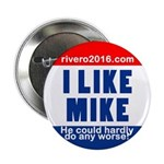 "I Lke Mike (rvero 2016) 2.25"" Button (10 Pack"