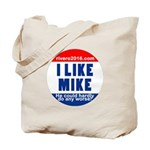 I Lke Mike (RVERO 2016) Tote Bag
