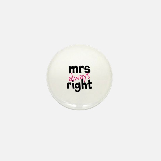 Mrs Always Right part of mr and mrs set Mini Butto