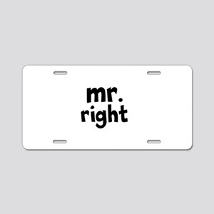 Mr Right part of mr and mrs set Aluminum License P