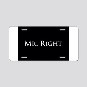 Mr Right part of his and hers set Aluminum License