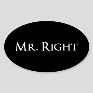 Mr Right part of his and hers set Sticker