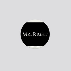 Mr Right part of his and hers set Mini Button