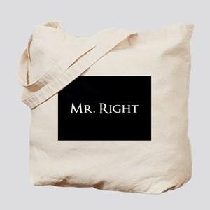 Mr Right part of his and hers set Tote Bag