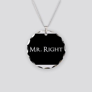 Mr Right part of his and hers set Necklace Circle